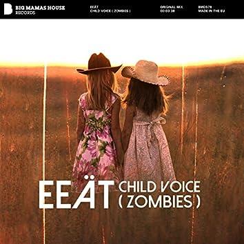 Child Voice (Zombies)