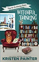 Witchful Thinking: A Cozy Paranormal Mystery