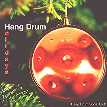 Hang Drum Holidays