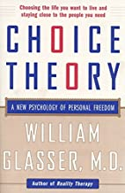 Best glasser's choice theory Reviews