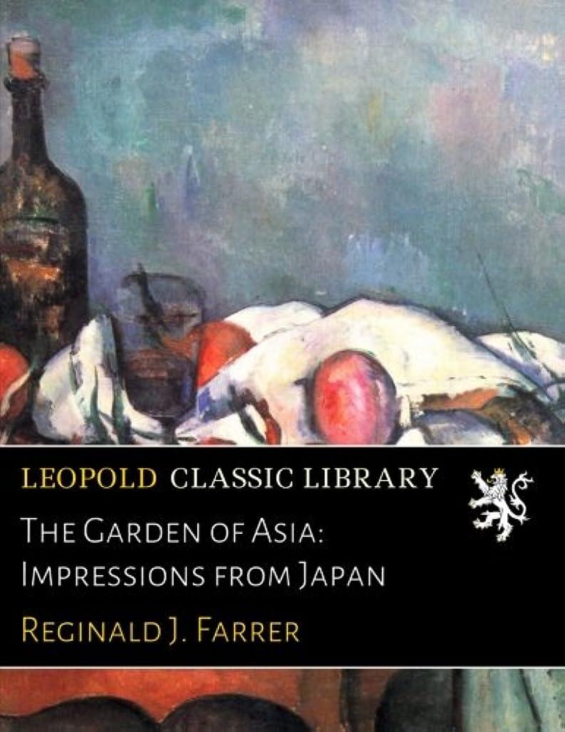 正確なに同意するのりThe Garden of Asia: Impressions from Japan