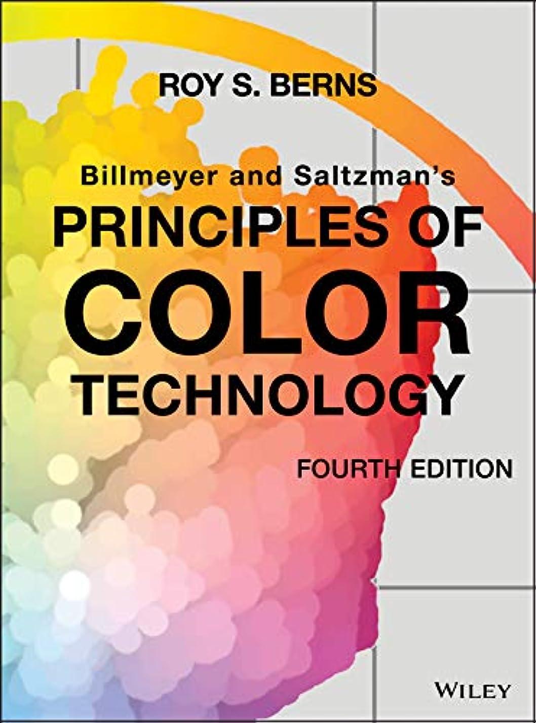 レジデンスバーベキュー不名誉Billmeyer and Saltzman's Principles of Color Technology (English Edition)