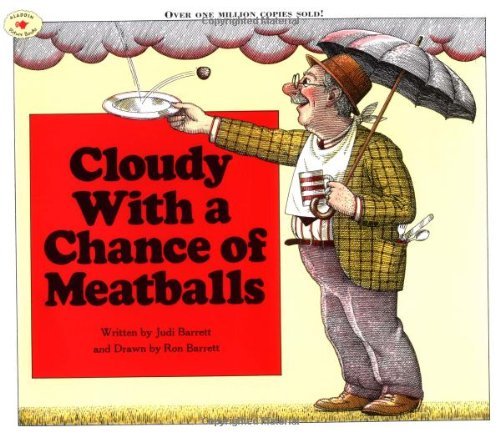 Cloudy With a Chance of Meatballs (Cloudy With A Chance Of Meatballs Illustrations)