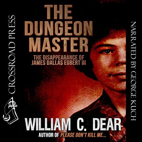 The Dungeon Master Audiobook By William C. Dear cover art