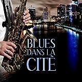 Blues dans la cité - Soirée de détente, Mood musique, Meilleure blues guitare