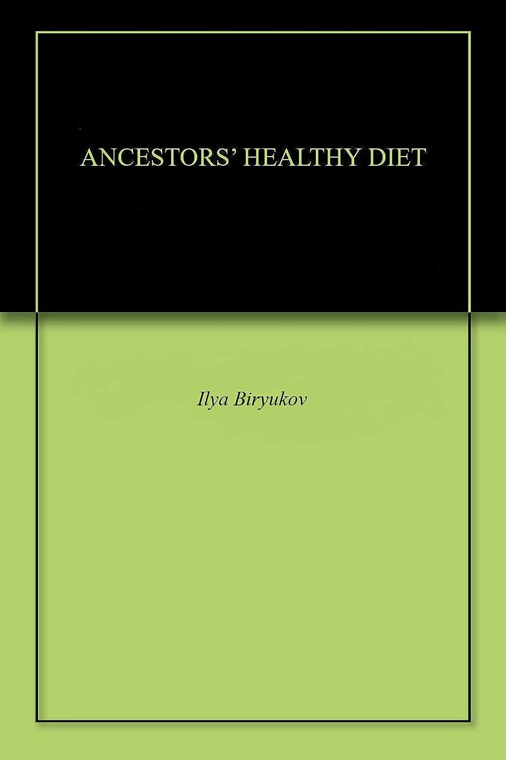 すすり泣き常識アンケートANCESTORS' HEALTHY DIET (English Edition)