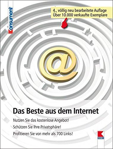 Das Beste aus dem Internet: Nutzen Sie das kostenlose Angebot!  Schützen Sie Ihre Privatsphäre! Profitieren Sie von mehr als 700 Links!