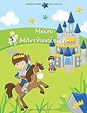 Mein Märchenbuch: Notizbuch zum Märchen selber schreiben für Jungen - Märchen erfinden Grundschule - Kurzgeschichten - Prinz blau - Geschenkbuch - 110 Seiten - ca. DIN A4