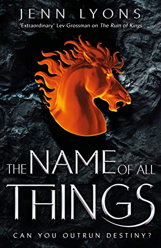 The Name of All Things (A Chorus of Dragons, Band 2)