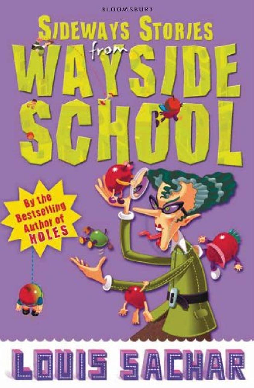 ルーキー蜜戦いSideways Stories from Wayside School (English Edition)