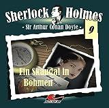 Sir Arthur Conan Doyle: Ein Skandal in Böhmen