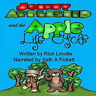 Johnny Appleseed and the Apple Life Cycle audiobook cover art