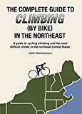 The Complete Guide to Climbing (By Bike) in the Northeast