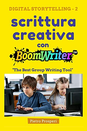 Scrittura creativa con BoomWriter: The Best Group Writing Tool