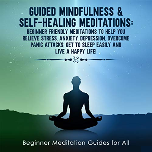 Guided Mindfulness & Self-Healing Meditations  By  cover art
