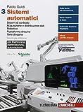 Sistemi automatici. Elettronica, elettrotecnica, automazione. Per le Scuole superiori. Con e-book. Sistemi di controllo. Acquisizione e distribuzione ... Piattaforma Arduino. Temi d'esame. (Vol. 3)