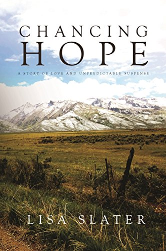 Chancing Hope by Lisa Slater ebook deal