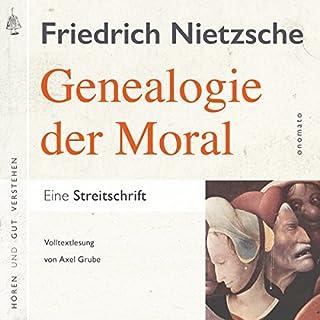 Zur Genealogie der Moral     Eine Streitschrift              Autor:                                                                                                                                 Friedrich Nietzsche,                                                                                        Axel Grube                               Sprecher:                                                                                                                                 Axel Grube                      Spieldauer: 7 Std. und 47 Min.     7 Bewertungen     Gesamt 4,3