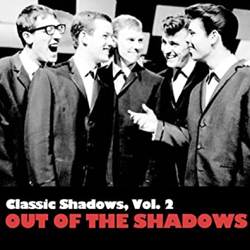 Classic Shadows, Vol. 2: Out Of The Shadows