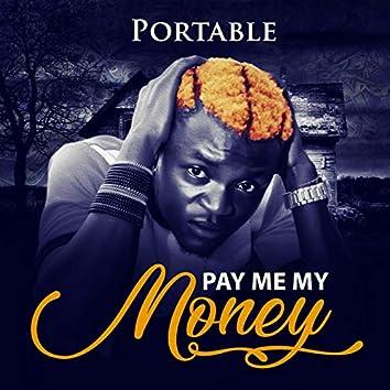 Pay Me My Money