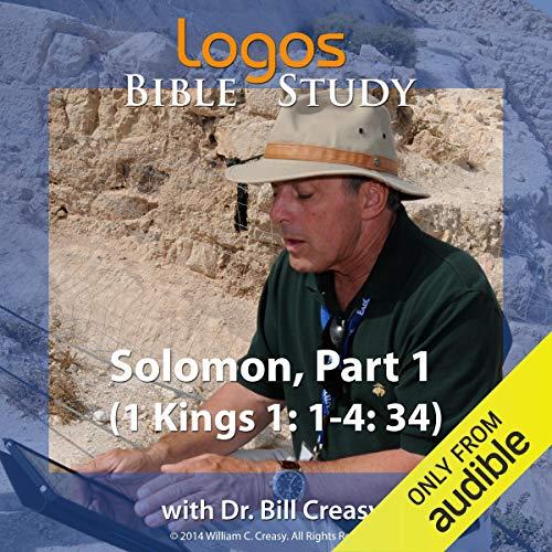 Solomon, Part 1 (1 Kings 1: 1-4: 34) cover art