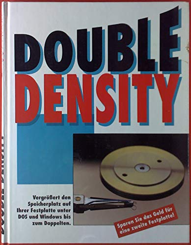 Double Density. Vergrößert den Speicherplatz auf Ihrer Festplatte unter DOS und Windows bis zum Doppelten. Mit Diskette 3 ¹/²