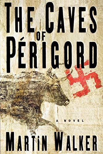 The Caves of Perigord: A Novel