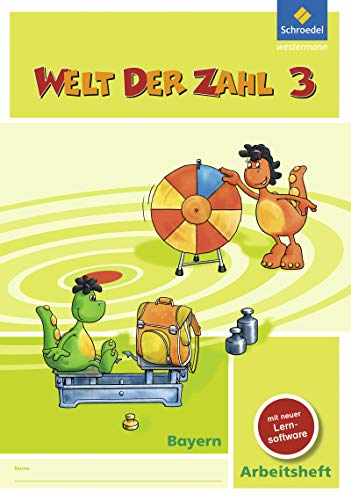 Welt der Zahl - Ausgabe 2014 für Bayern: Arbeitsheft 3 mit CD-ROM