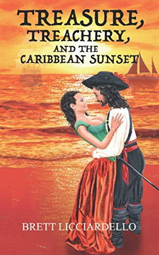 Compare Textbook Prices for Treasure, Treachery, and the Caribbean Sunset West Indies Pirates  ISBN 9798679232280 by Licciardello, Brett Joseph