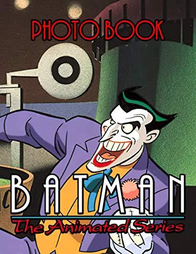 Batman Animated Series Photo Book: Unique Photo Book Books For Adults