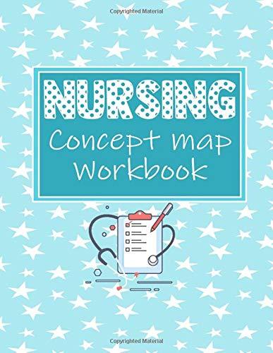 Nursing Concept Map Workbook: Nurse Practice Template Concepts Notebook Help You Master Assesments,D