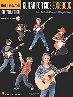 Hal Leonard Guitar for Kids Songbook: Strum the Chords Along with 10 Popular Songs