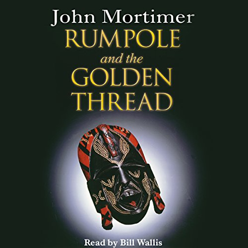 Rumpole and the Golden Thread audiobook cover art