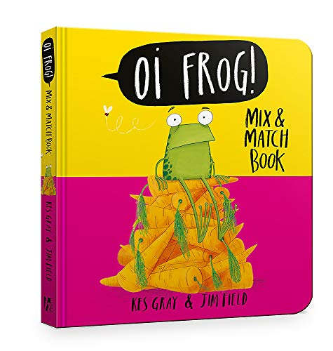 Oi Frog! Mix & Match Book (Oi Frog and Friends, Band 1)
