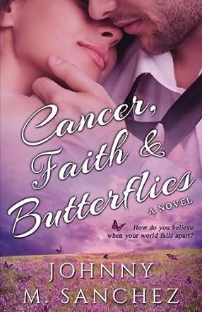 Cancer, Faith & Butterflies
