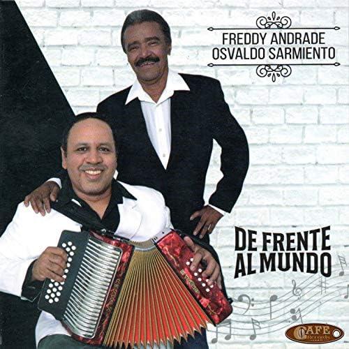Freddy Andrade y Osvaldo Sarmiento