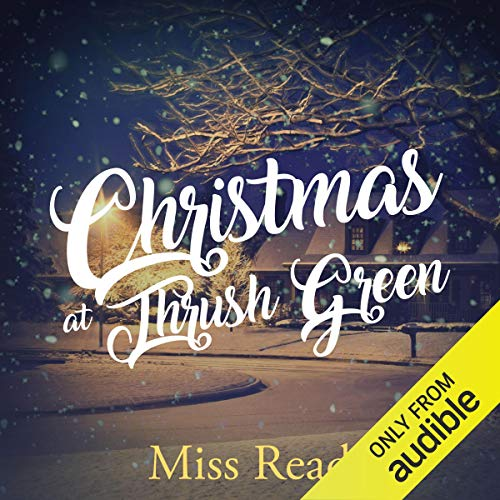 Christmas at Thrush Green audiobook cover art