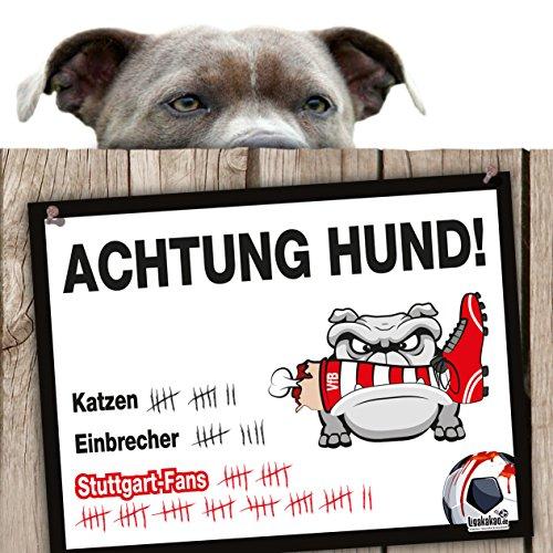 Hunde-Warnschild Schutz vor Stuttgart-Fans | Mainz 05-, Darmstadt 98- & alle Fußball-Fans, Dieser Revier-Markierer schützt Haus & Hof vor Stuttgart-Fans | Achtung Vorsicht Hund Bissig