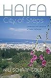 Haifa: City of Steps