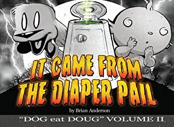 Paperback Dog eat Doug Volume 2: It Came from the Diaper Pail (Dog eat Doug Graphic Novels) Book