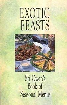 Exotic Feasts: Sri Owen's Book of Seasonal Menus 185626100X Book Cover