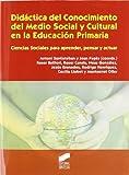 Didáctica del conocimiento del medio social y cultural en la educación primaria - 9788497567732