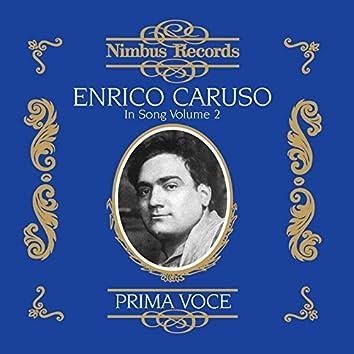 Enrico Caruso in Song, Vol. 2