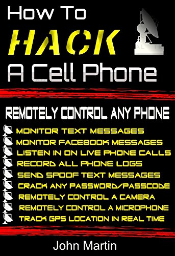 How To Hack A Cell Phone: Remotely Control Any Cell Phone