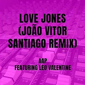 Love Jones (João Vitor Santiago Remix)