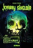 Johnny Sinclair - Beruf: Geisterjäger: Band 1