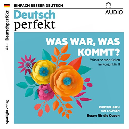 Deutsch perfekt Audio. 1/2018     Deutsch lernen Audio - Was war, was kommt? Wünsche ausdrücken im Konjunktiv II              By:                                                                                                                                 div.                               Narrated by:                                                                                                                                 div.                      Length: 1 hr and 3 mins     Not rated yet     Overall 0.0