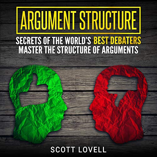 Argument Structure: Secrets of the World's Best Debaters Titelbild