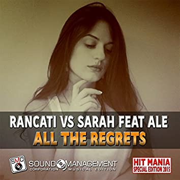 All the Regrets (feat. Ale) [Hit Mania Special Edition 2015]