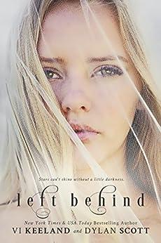 Left Behind by [Vi Keeland, Dylan Scott, Caitlin Alexander]